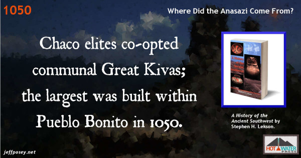 Kivas evolved as community houses, but the elite of Chaco Canyon co-opted them for private use. From