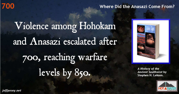 Anasazi and Hohokam violence reached warfare levels by 850. From A History of the Ancient Southwest, by Stephen H. Lekson