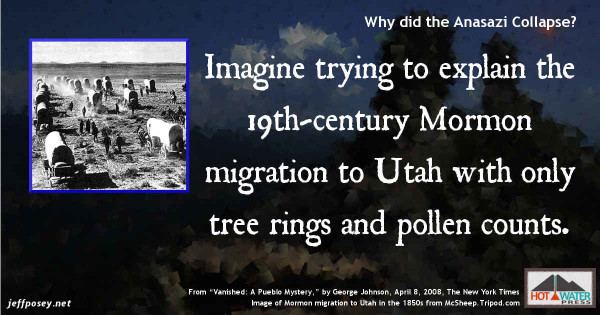 """How would tree rings and archaeology account for the Mormon migration to Utah in the 1850s? From """"Vanished: A Pueblo Mystery,"""" by George Johnson, April 8, 2008, The New York Times"""
