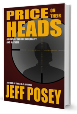 Price on Their Heads: A Novel of Income Inequality and Mayhem by Jeff Posey 3D cover